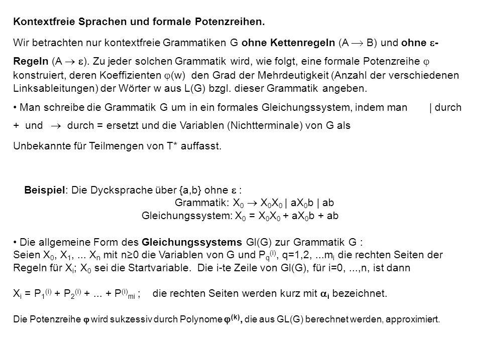 Kontextfreie Sprachen und formale Potenzreihen.