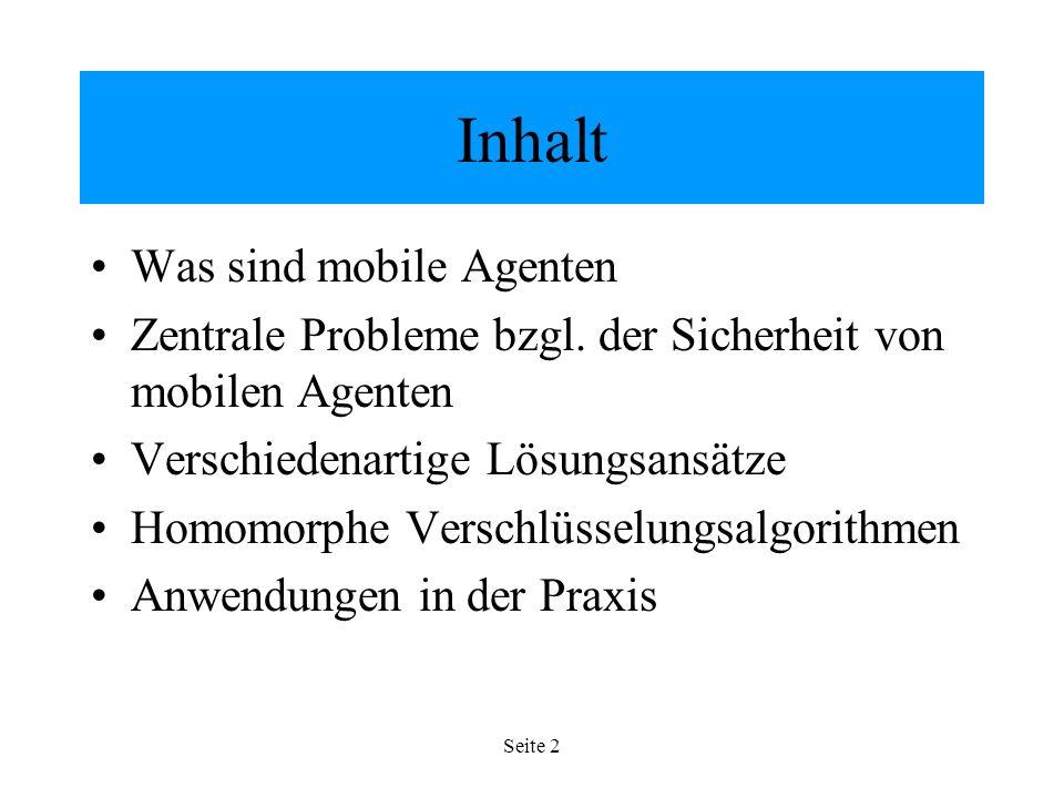 Seite 2 Inhalt Was sind mobile Agenten Zentrale Probleme bzgl.