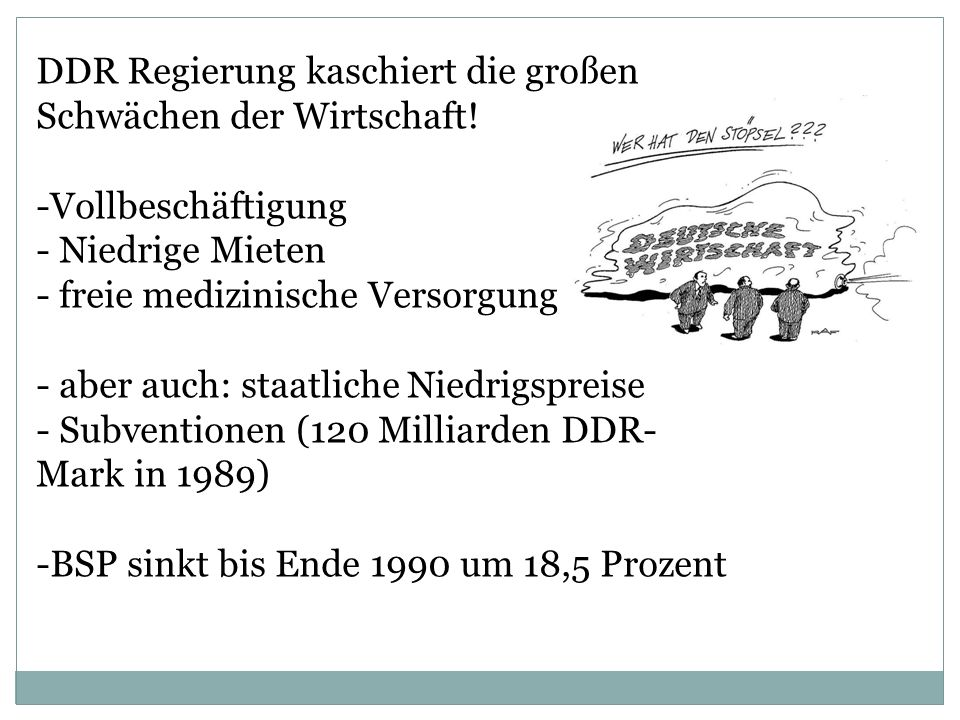 DDR Regierung kaschiert die großen Schwächen der Wirtschaft! -Vollbeschäftigung - Niedrige Mieten - freie medizinische Versorgung - aber auch: staatli