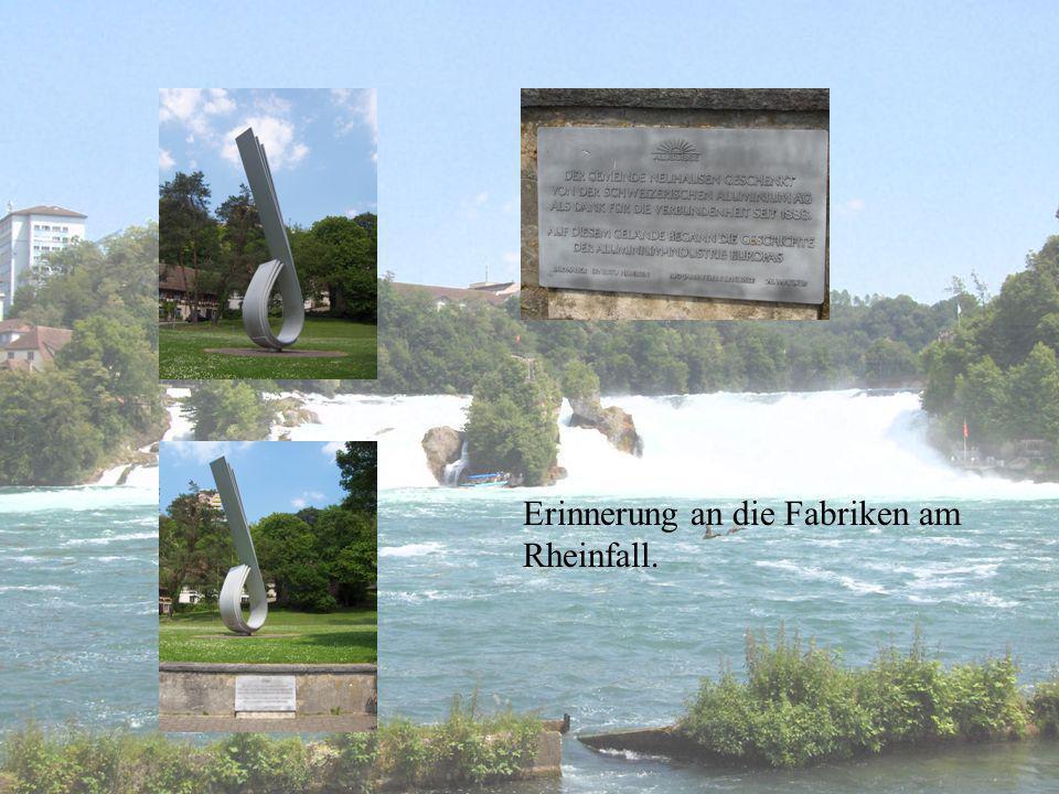 Warum war der Standort am Rheinfall ideal.