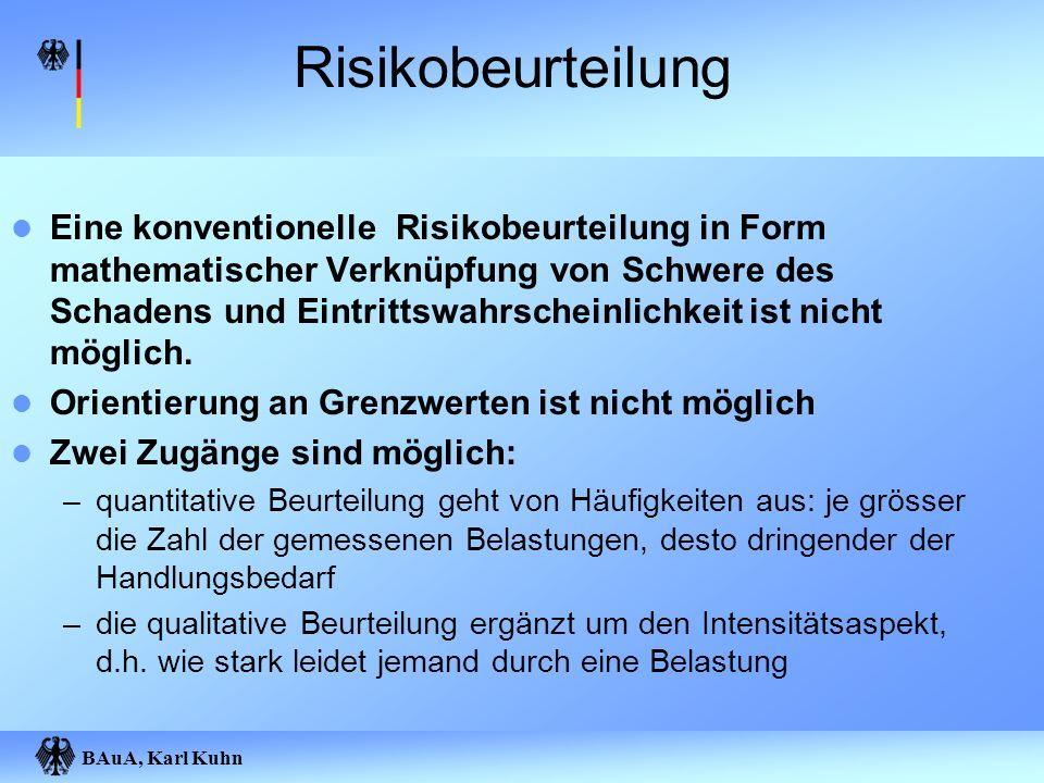 Risikobeurteilung Eine konventionelle Risikobeurteilung in Form mathematischer Verknüpfung von Schwere des Schadens und Eintrittswahrscheinlichkeit is