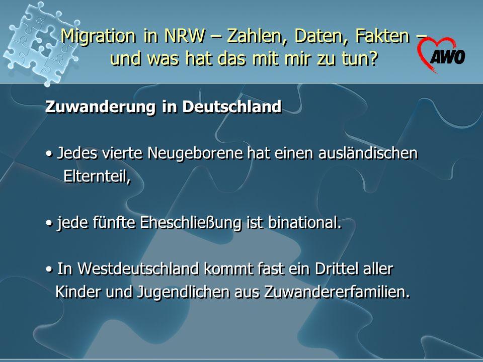 Migration in NRW – Zahlen, Daten, Fakten – und was hat das mit mir zu tun? Zuwanderung in Deutschland Jedes vierte Neugeborene hat einen ausländischen