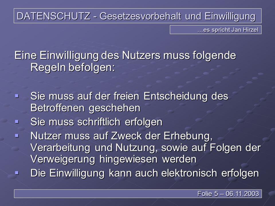 DATENSCHUTZ – Ausnahmen …es spricht Leiv Braun Folie 36 – 06.11.2003 Vereinbarung zwischen zwei Staaten auf Basis von Standartklauseln >> Rechtliche Garantie Mit dieser Lösung ist eine Zusammenarbeit auch möglich, wenn ein Drittland Defizite aufweißt.
