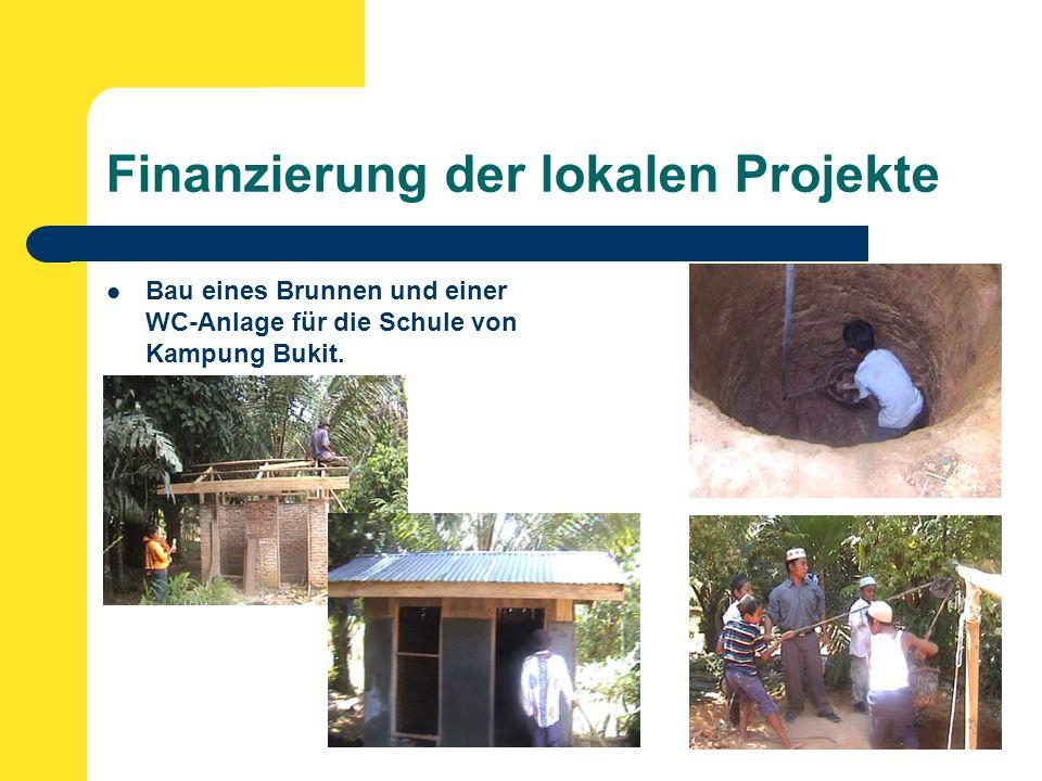 Finanzierung der lokalen Projekte Bau eines Brunnen und einer WC-Anlage für die Schule von Kampung Bukit.