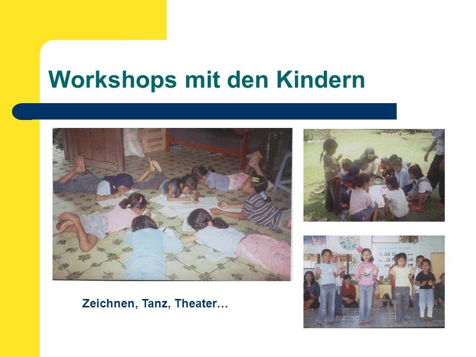 Workshops mit den Kindern Zeichnen, Tanz, Theater…