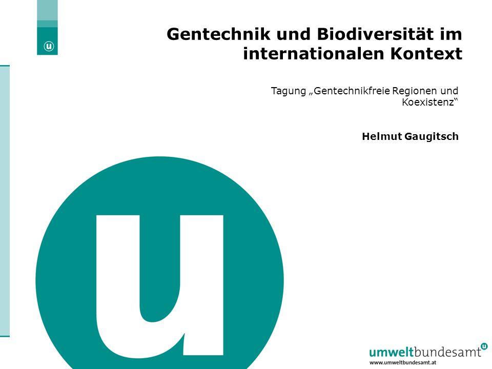 22.6.2004 | Folie 2 Überblick Gentechnik, Biodiversität und Koexistenz in der EU Internationale Diskussion, z.B.