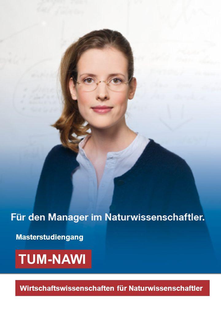 TUM-NAWI Wirtschaftswissenschaften für Naturwissenschaftler Masterstudiengang