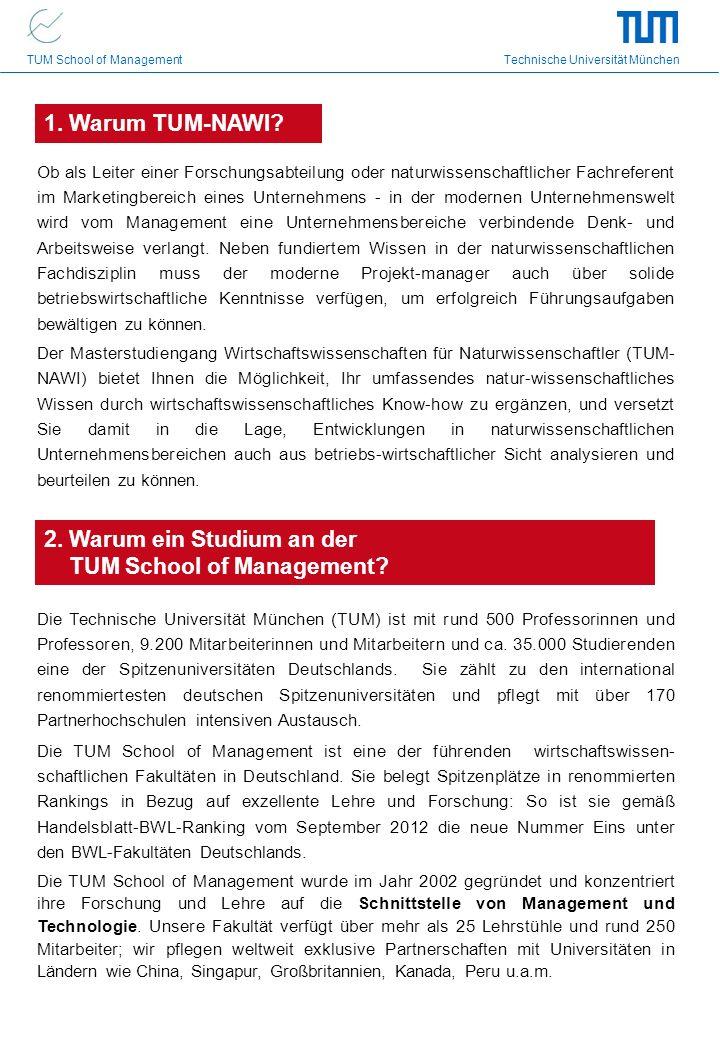TUM School of Management Technische Universität München Ob als Leiter einer Forschungsabteilung oder naturwissenschaftlicher Fachreferent im Marketing