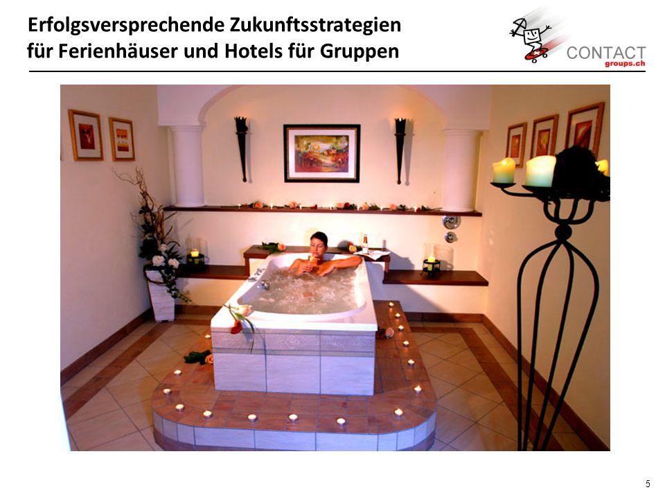 Erfolgsversprechende Zukunftsstrategien für Ferienhäuser und Hotels für Gruppen 4