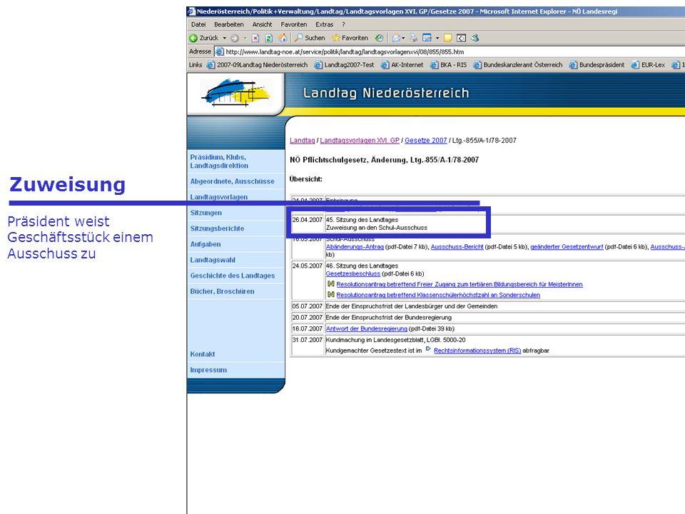 - Präsidenten - Landtagsdirektor - Landtagsdirektion - Landtagsklubs Zuweisung Präsident weist Geschäftsstück einem Ausschuss zu