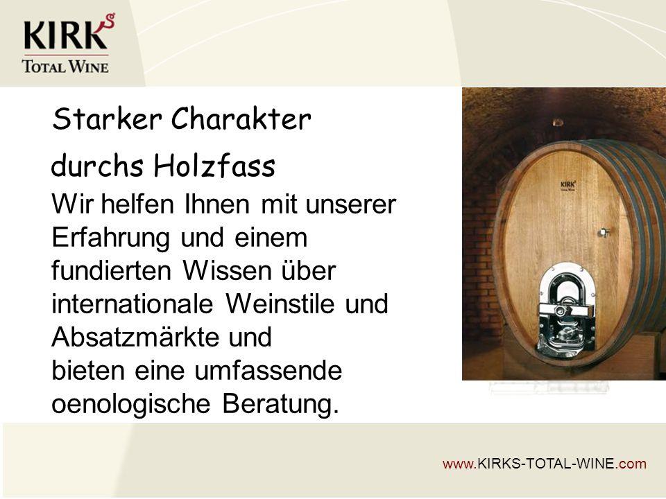 Starker Charakter Wir helfen Ihnen mit unserer Erfahrung und einem fundierten Wissen über internationale Weinstile und Absatzmärkte und bieten eine umfassende oenologische Beratung.