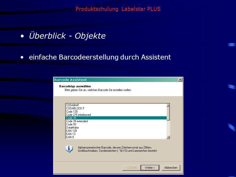 Produktschulung Labelstar PLUS Überblick - Objekte einfache Barcodeerstellung durch Assistent