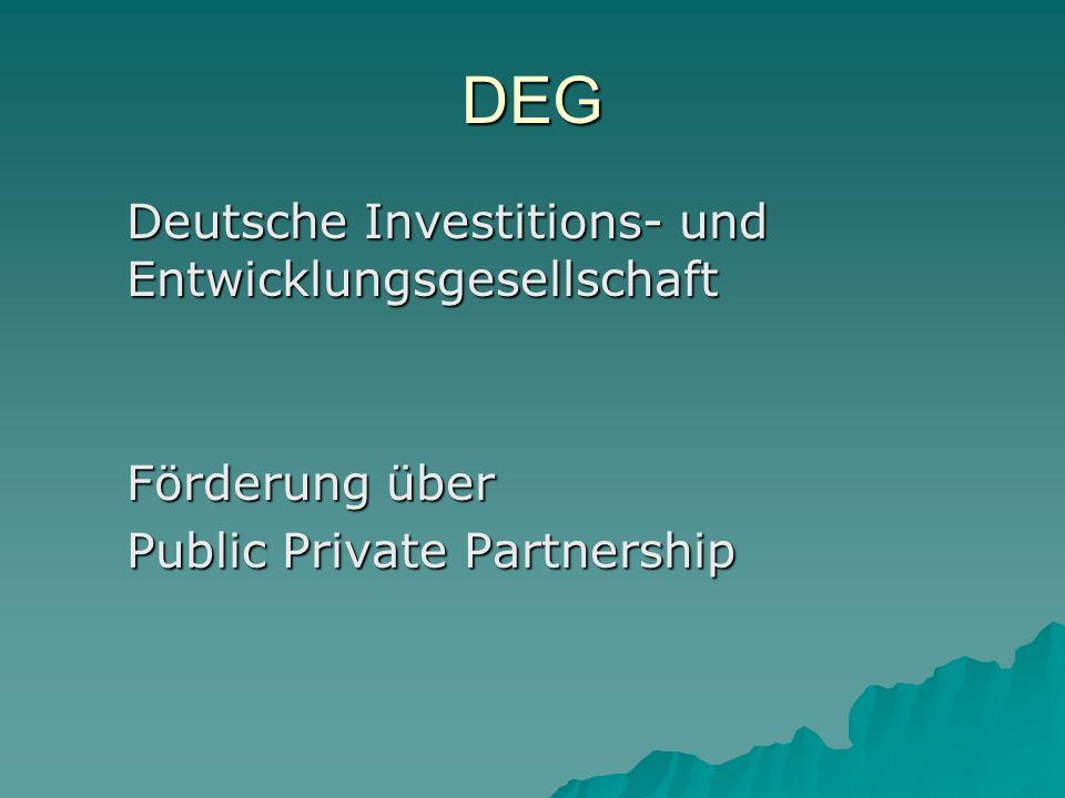 DEG Deutsche Investitions- und Entwicklungsgesellschaft Förderung über Public Private Partnership