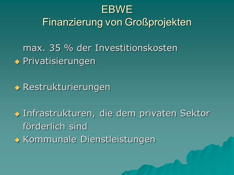 EBWE Finanzierung von Großprojekten max.