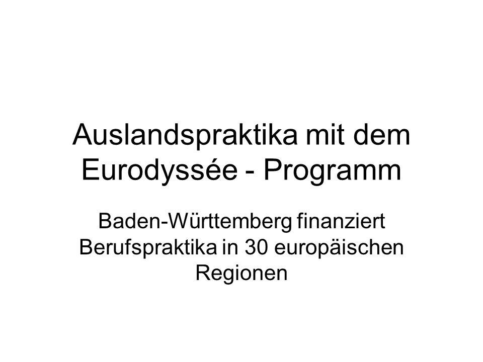 Auslandspraktika mit dem Eurodyssée - Programm Baden-Württemberg finanziert Berufspraktika in 30 europäischen Regionen