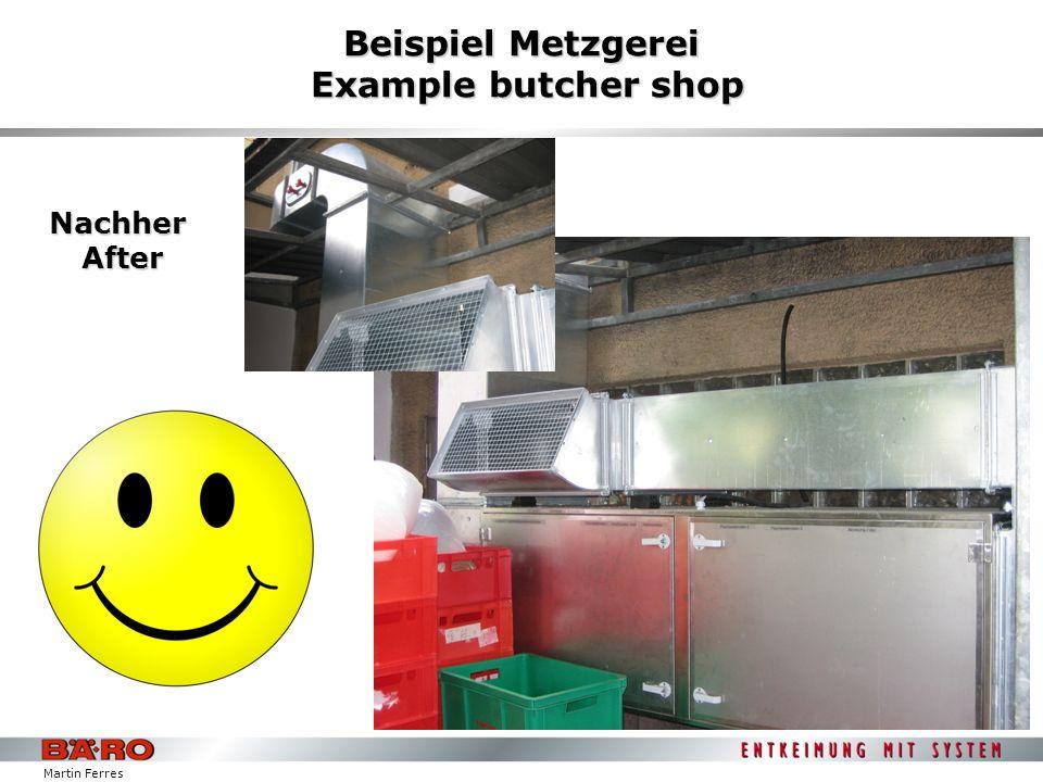Martin Ferres Beispiel Metzgerei Example butcher shop Nachher After