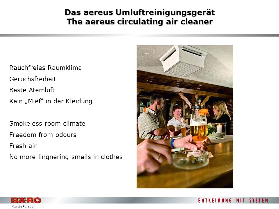 Martin Ferres Das aereus Umluftreinigungsgerät The aereus circulating air cleaner Rauchfreies Raumklima Geruchsfreiheit Beste Atemluft Kein Mief in de