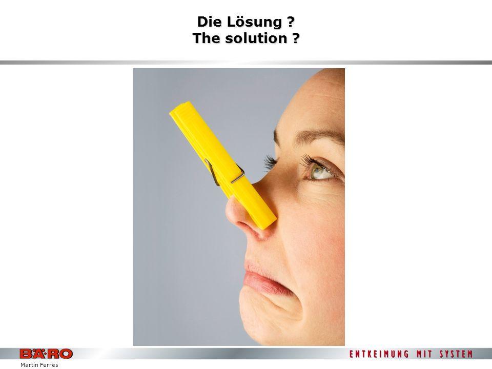 Martin Ferres Die Lösung – Geruchsbeseitigung mit plasmaNorm by BÄRO The solution – odour removal with plasmaNorm by BÄRO