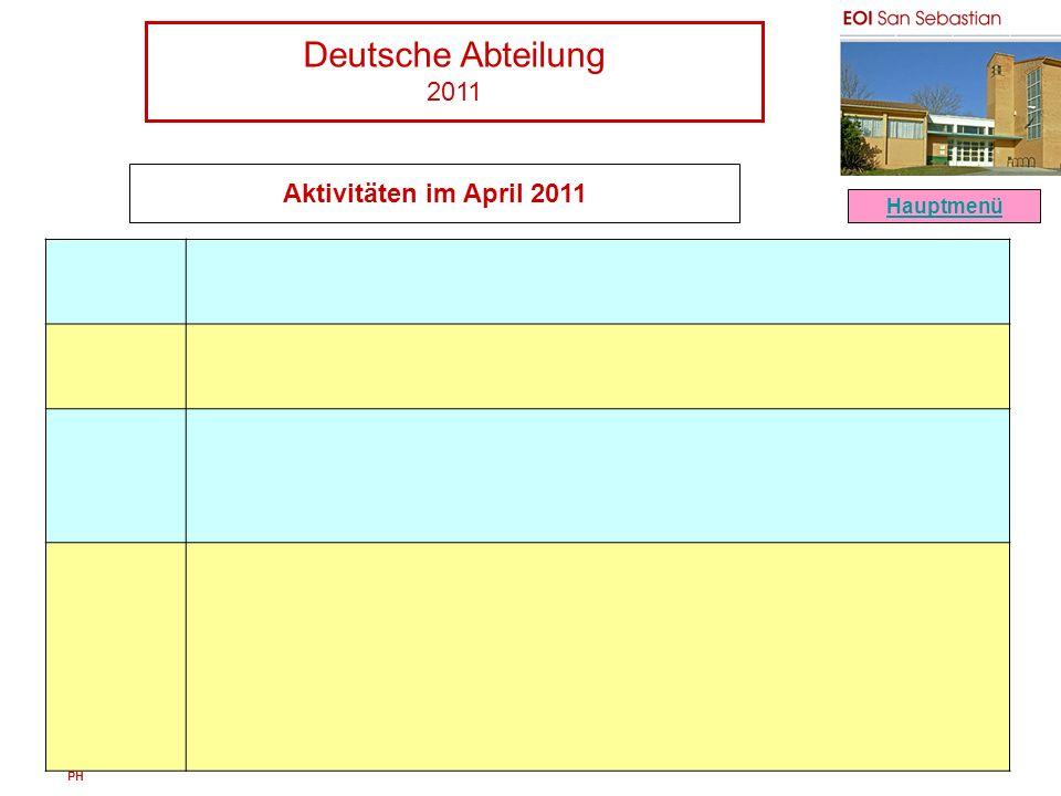 Deutsche Abteilung 2011 PH Aktivitäten im April 2011 Hauptmenü