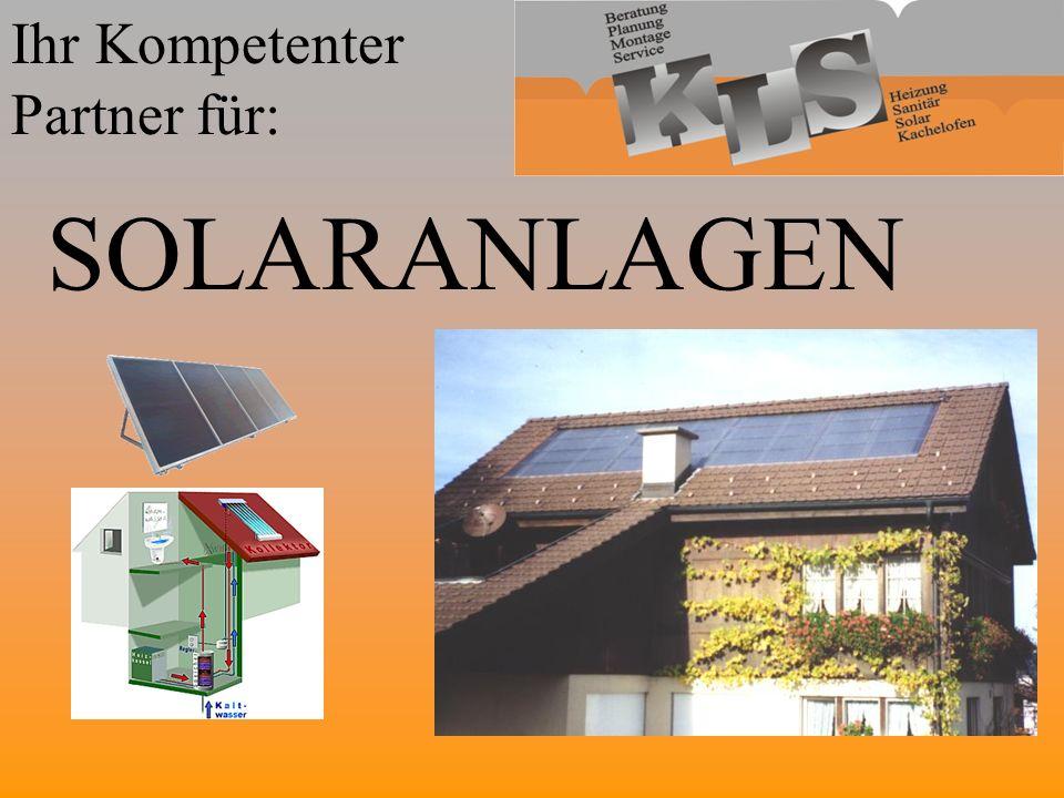 Ihr Kompetenter Partner für: SOLARANLAGEN