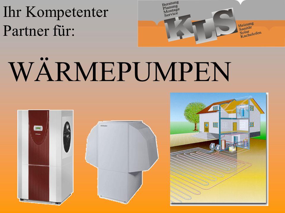 Ihr Kompetenter Partner für: WÄRMEPUMPEN