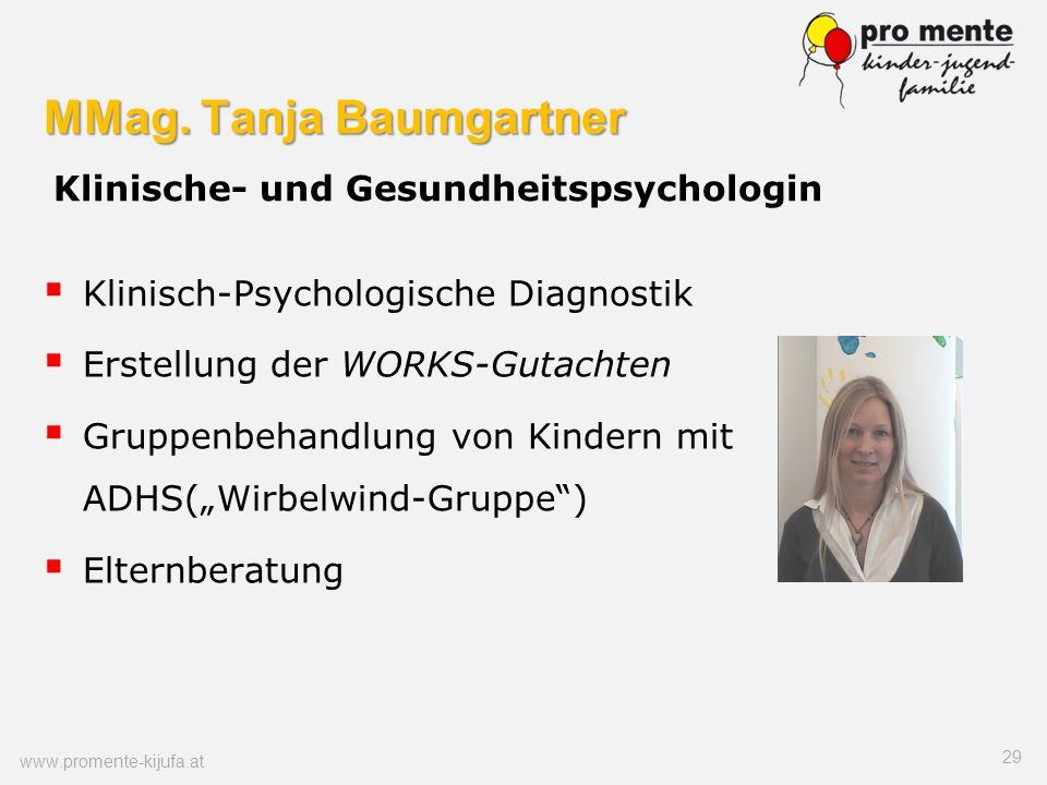 MMag. Tanja Baumgartner MMag. Tanja Baumgartner Klinische- und Gesundheitspsychologin Klinisch-Psychologische Diagnostik Erstellung der WORKS-Gutachte