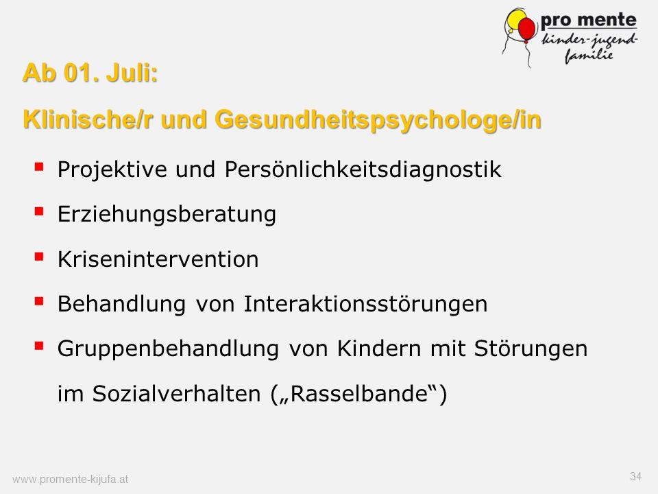 Ab 01. Juli: Klinische/r und Gesundheitspsychologe/in Projektive und Persönlichkeitsdiagnostik Erziehungsberatung Krisenintervention Behandlung von In