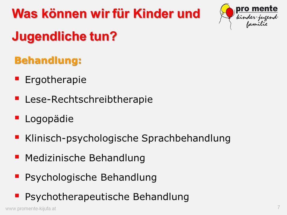 Was können wir für Kinder und Jugendliche tun? Behandlung: Ergotherapie Lese-Rechtschreibtherapie Logopädie Klinisch-psychologische Sprachbehandlung M