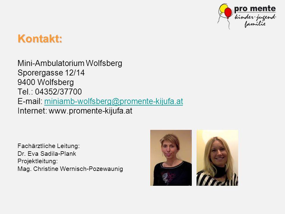 Kontakt: Mini-Ambulatorium Wolfsberg Sporergasse 12/14 9400 Wolfsberg Tel.: 04352/37700 E-mail: miniamb-wolfsberg@promente-kijufa.atminiamb-wolfsberg@