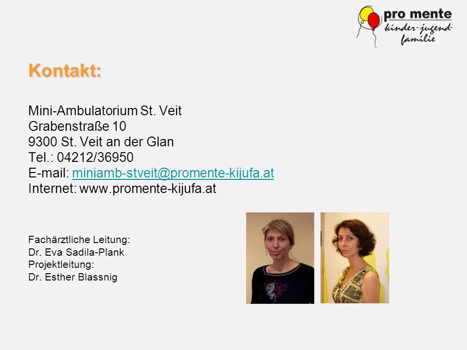 Kontakt: Mini-Ambulatorium St. Veit Grabenstraße 10 9300 St. Veit an der Glan Tel.: 04212/36950 E-mail: miniamb-stveit@promente-kijufa.atminiamb-stvei