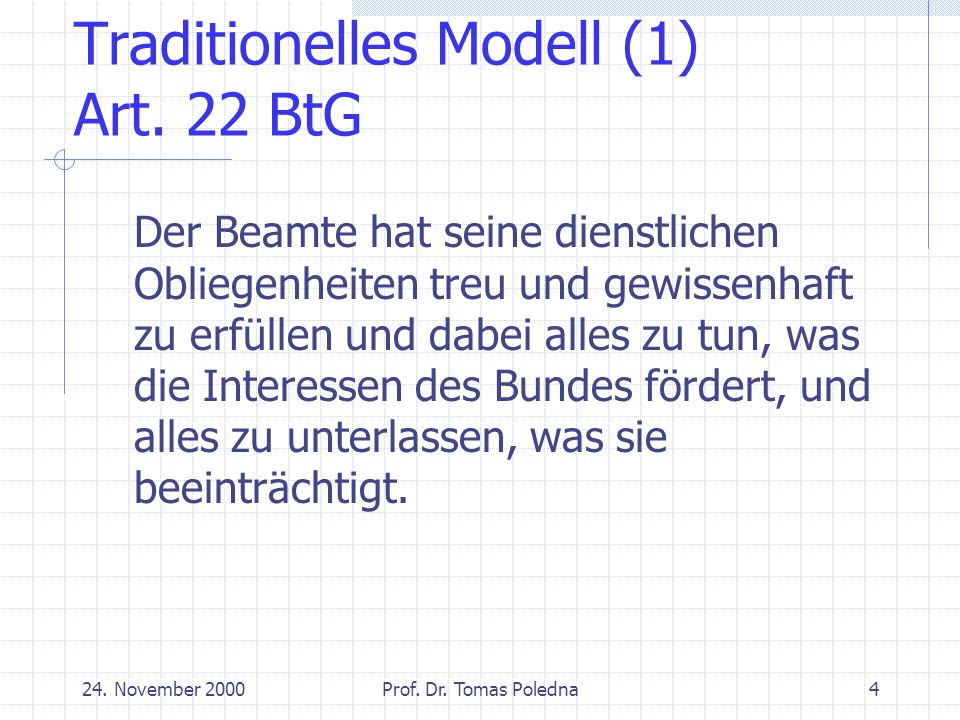 24.November 2000Prof. Dr. Tomas Poledna5 Traditionelles Modell (2) Art.