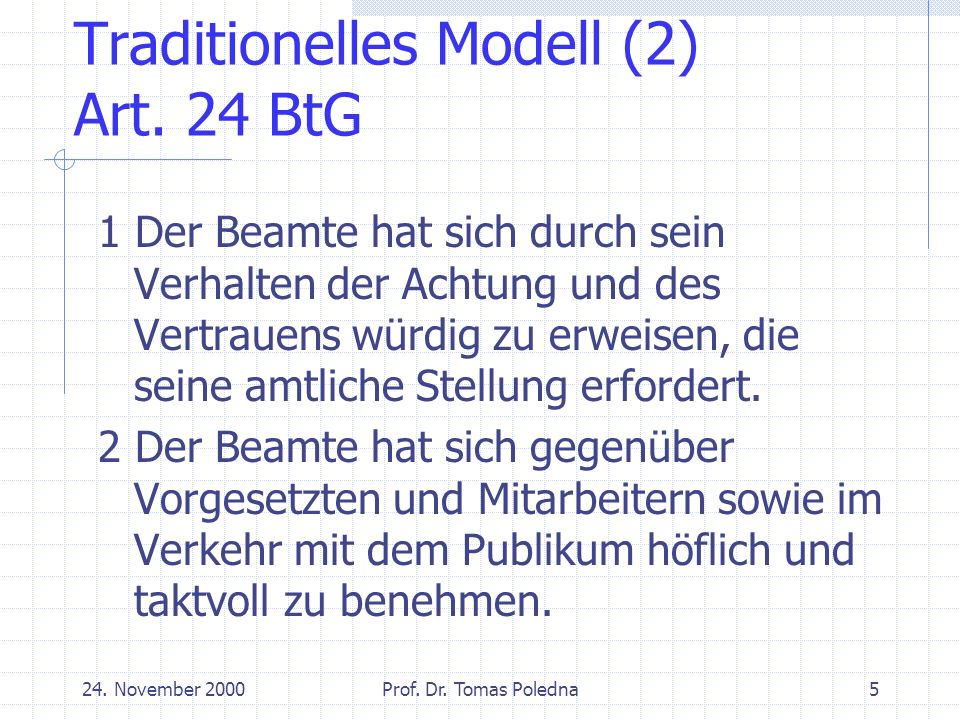 24. November 2000Prof. Dr. Tomas Poledna5 Traditionelles Modell (2) Art.