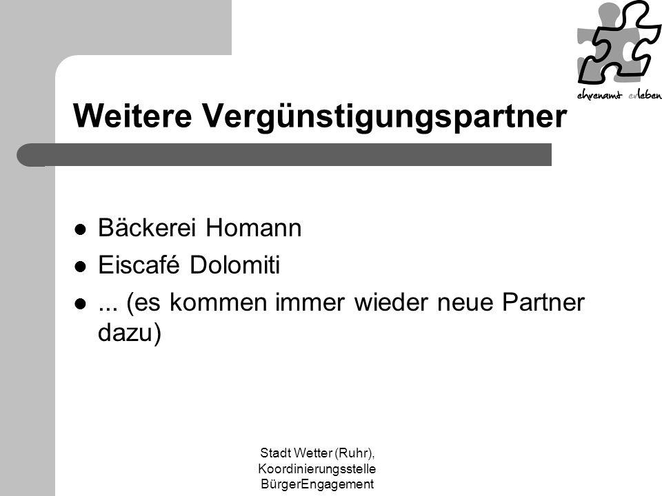 Stadt Wetter (Ruhr), Koordinierungsstelle BürgerEngagement Weitere Vergünstigungspartner Bäckerei Homann Eiscafé Dolomiti...