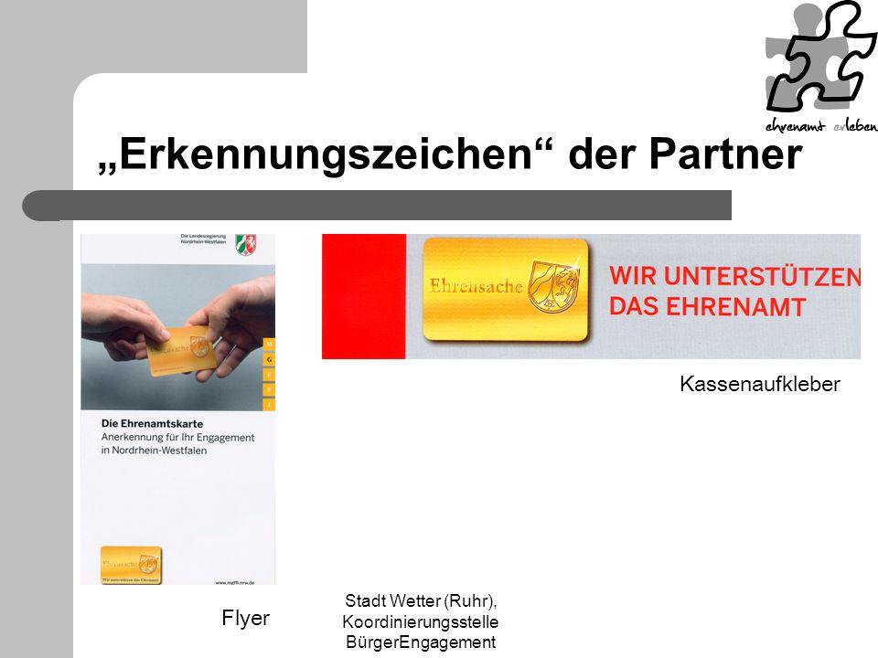 Stadt Wetter (Ruhr), Koordinierungsstelle BürgerEngagement Erkennungszeichen der Partner Kassenaufkleber Flyer