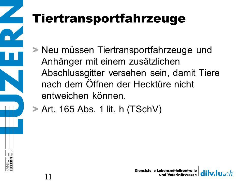 Tiertransportfahrzeuge > Neu müssen Tiertransportfahrzeuge und Anhänger mit einem zusätzlichen Abschlussgitter versehen sein, damit Tiere nach dem Öff