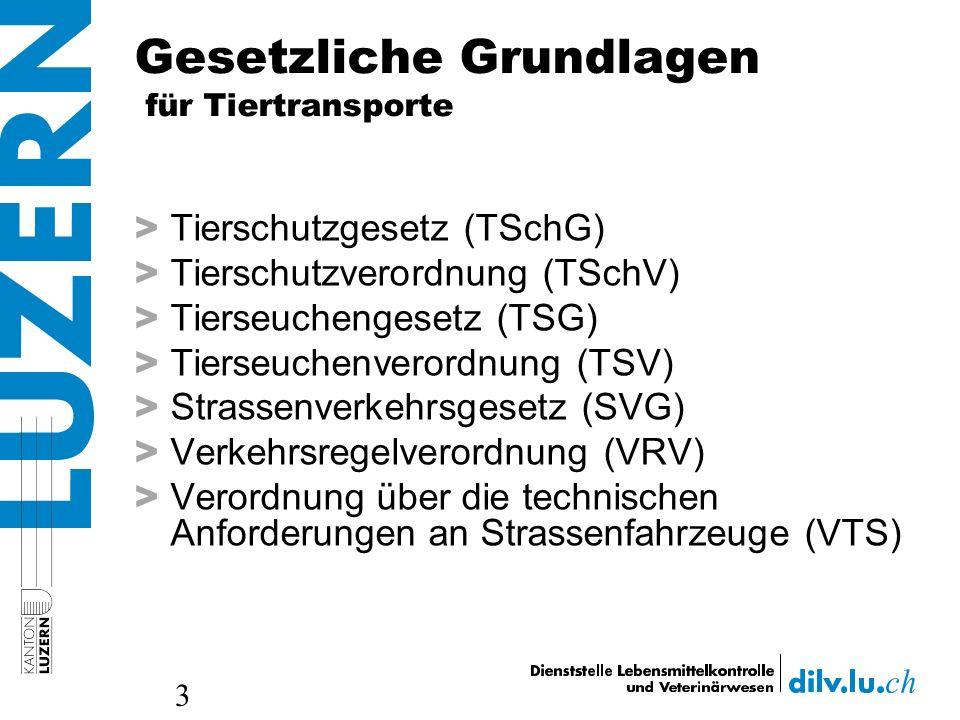 Gesetzliche Grundlagen für Tiertransporte > Tierschutzgesetz (TSchG) > Tierschutzverordnung (TSchV) > Tierseuchengesetz (TSG) > Tierseuchenverordnung