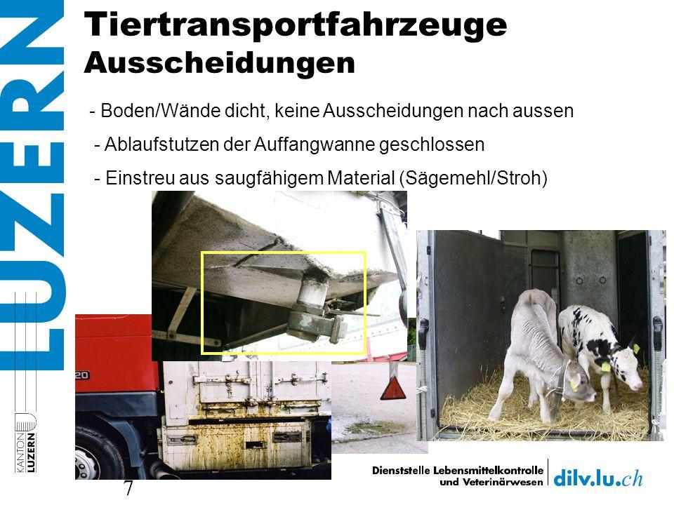 Tiertransportfahrzeuge Ausscheidungen 7 - Boden/Wände dicht, keine Ausscheidungen nach aussen - Ablaufstutzen der Auffangwanne geschlossen - Einstreu