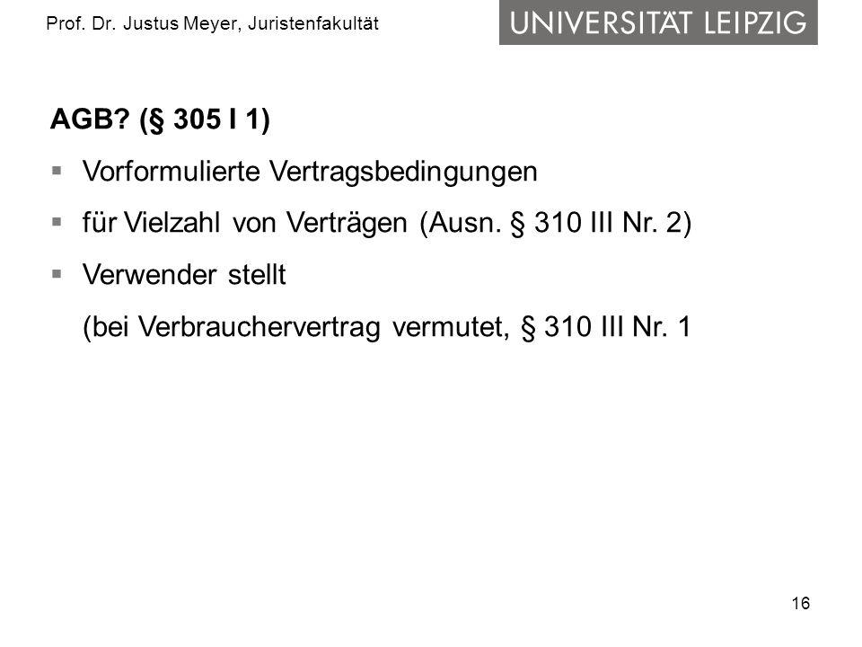 16 Prof.Dr. Justus Meyer, Juristenfakultät AGB.
