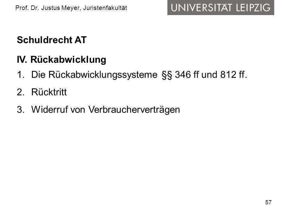 57 Prof.Dr. Justus Meyer, Juristenfakultät Schuldrecht AT IV.