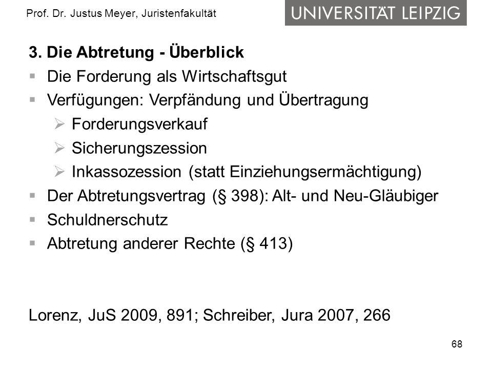 68 Prof.Dr. Justus Meyer, Juristenfakultät 3.