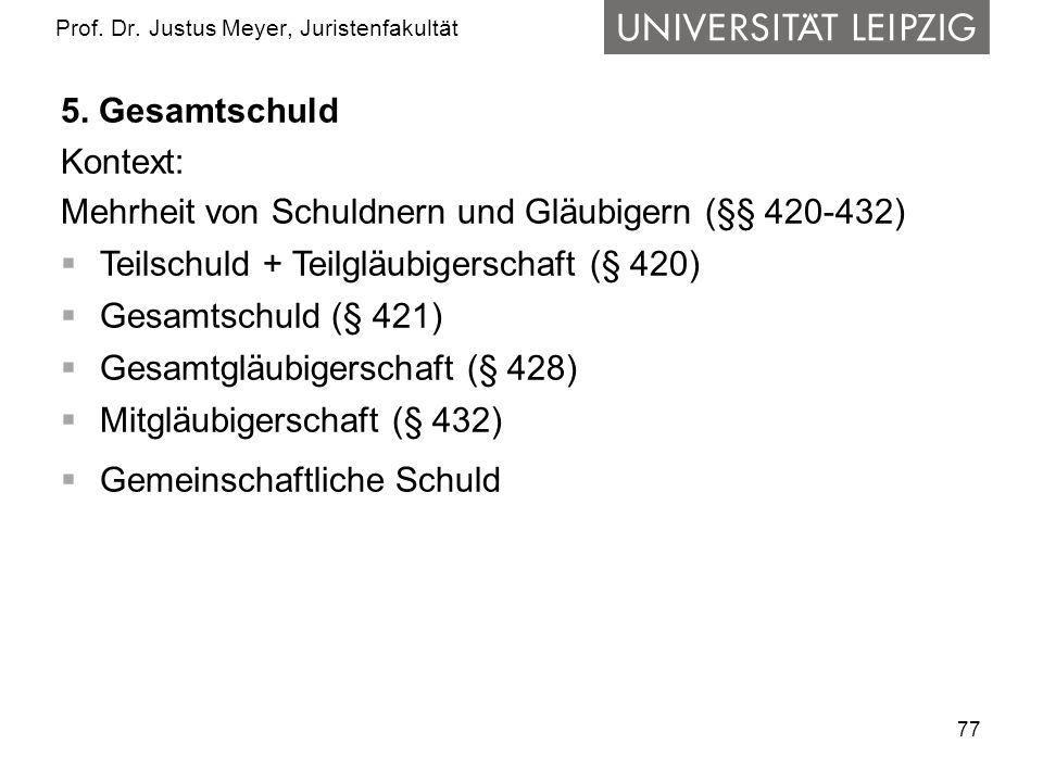77 Prof.Dr. Justus Meyer, Juristenfakultät 5.