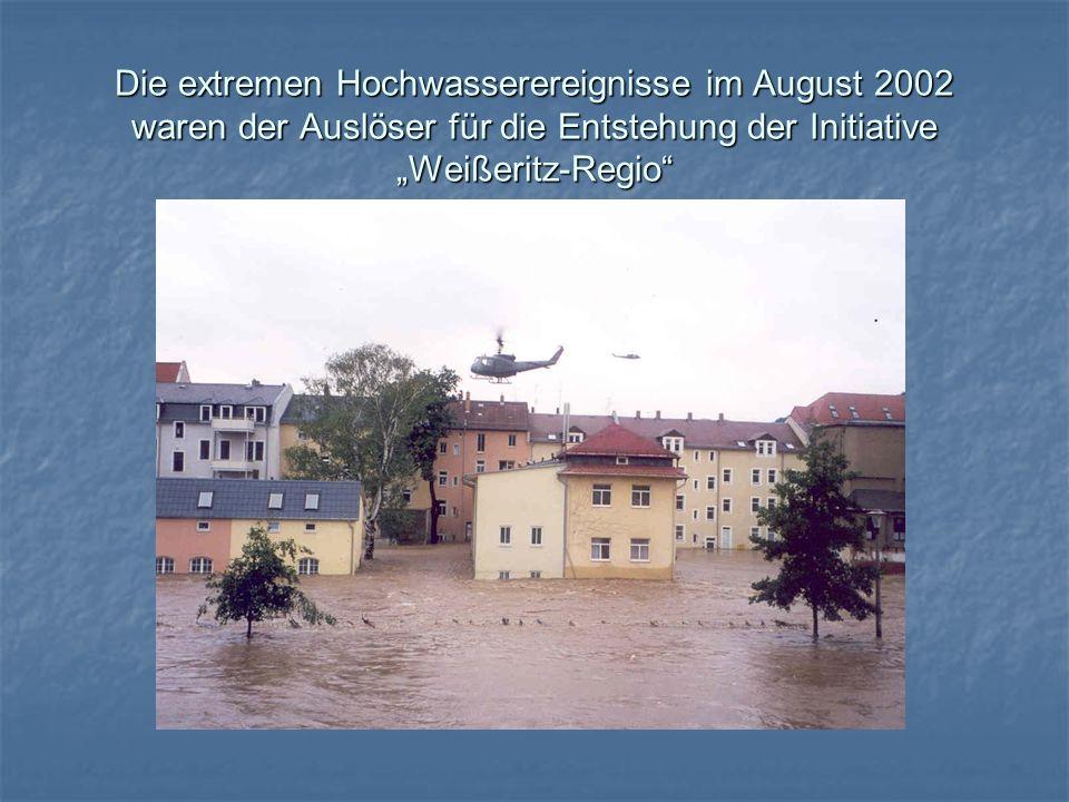Die extremen Hochwasserereignisse im August 2002 waren der Auslöser für die Entstehung der Initiative Weißeritz-Regio