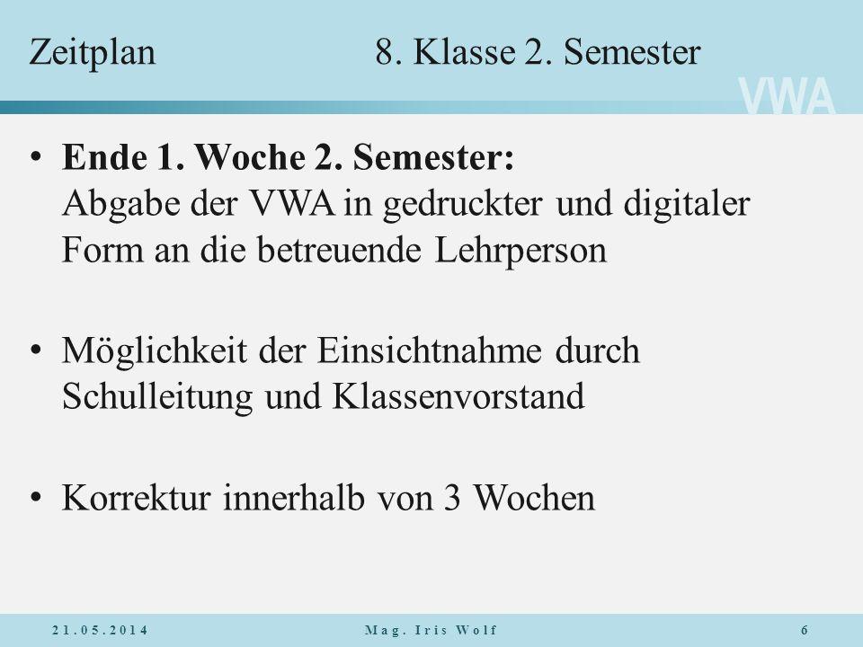 VWA Zeitplan8.Klasse 2. Semester Ende 1. Woche 2.