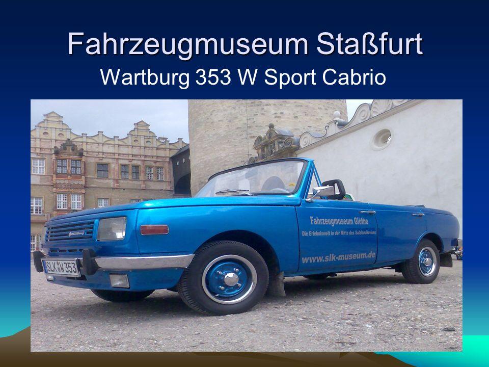 Fahrzeugmuseum Staßfurt Besondere Fahrzeuge in der Mitte von Sachsen-Anhalt