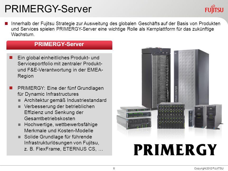 5 PRIMERGY-Server Innerhalb der Fujitsu Strategie zur Ausweitung des globalen Geschäfts auf der Basis von Produkten und Services spielen PRIMERGY-Serv