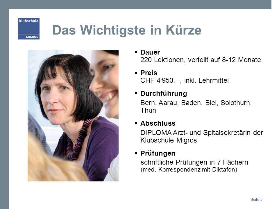 Das Wichtigste in Kürze Dauer 220 Lektionen, verteilt auf 8-12 Monate Preis CHF 4950.--, inkl. Lehrmittel Durchführung Bern, Aarau, Baden, Biel, Solot