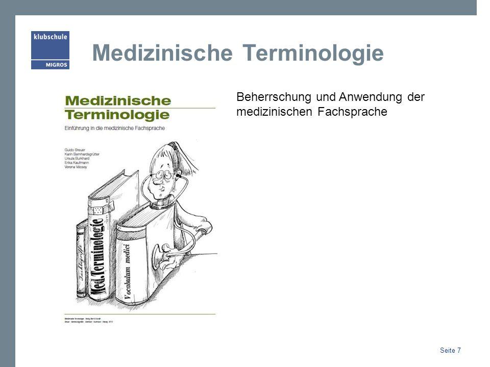 Medizinische Terminologie Beherrschung und Anwendung der medizinischen Fachsprache Seite 7