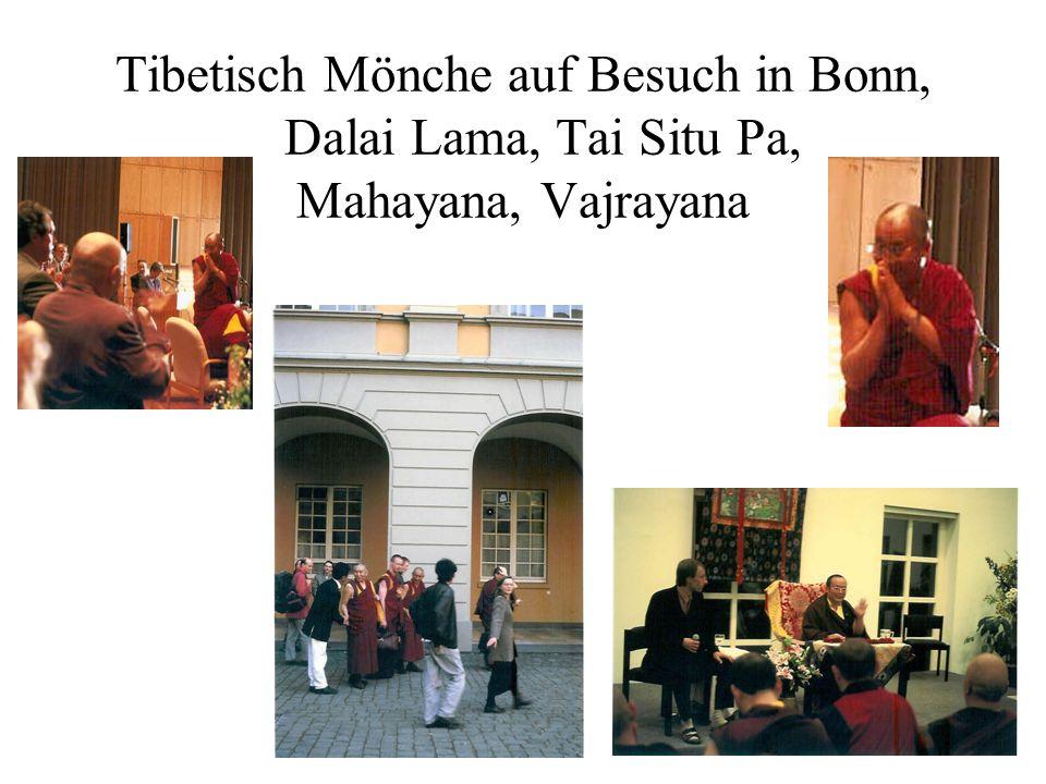 Tibetisch Mönche auf Besuch in Bonn, Dalai Lama, Tai Situ Pa, Mahayana, Vajrayana