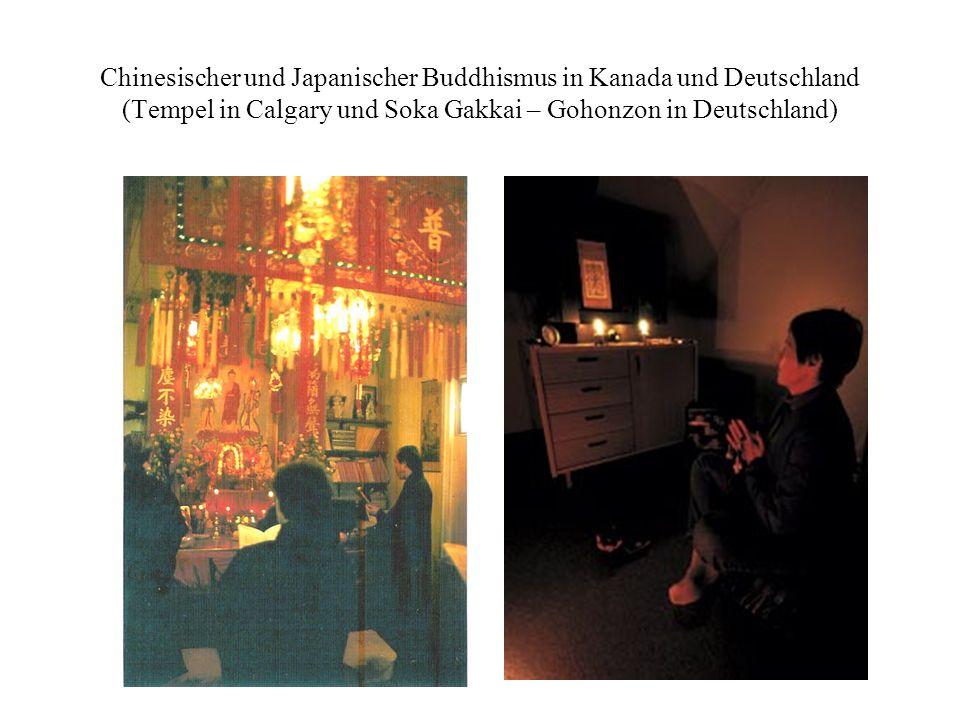 Chinesischer und Japanischer Buddhismus in Kanada und Deutschland (Tempel in Calgary und Soka Gakkai – Gohonzon in Deutschland)