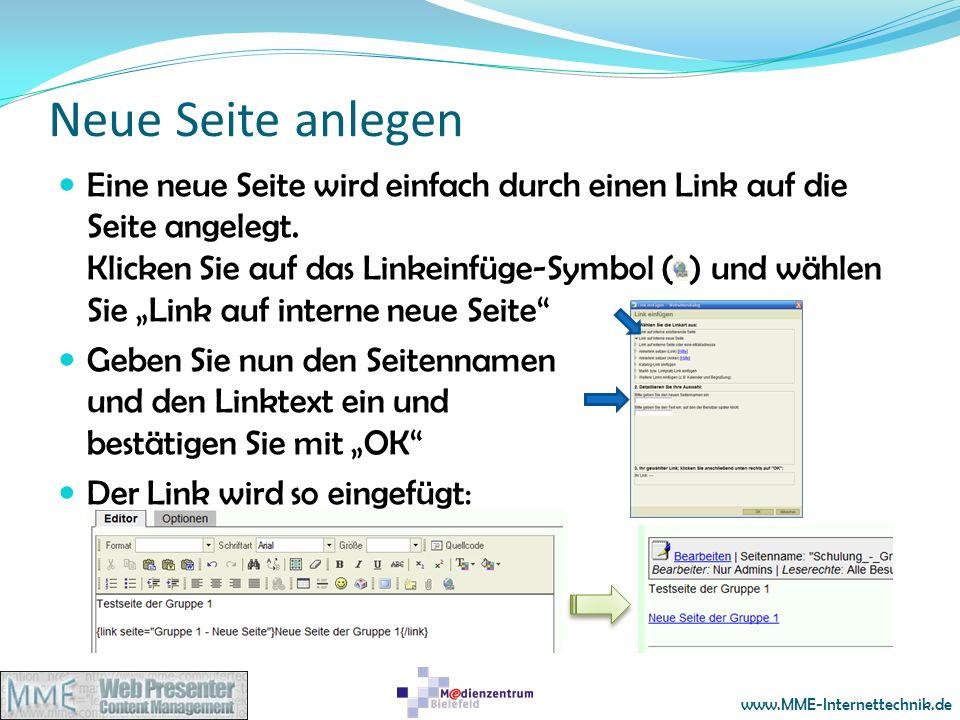 www.MME-Internettechnik.de Neue Seite anlegen Eine neue Seite wird einfach durch einen Link auf die Seite angelegt. Klicken Sie auf das Linkeinfüge-Sy